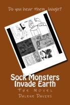 Sock monsters Invade Earth- A Novel